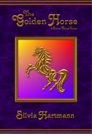 The Golden Horse & Other Fairy Tales Front Cover