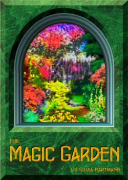 The Magic Garden Healing Energy Meditation by Silvia Hartmann